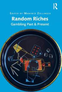 Random Riches: Gambling Past & Present
