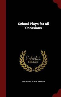 School Plays for All Occasions