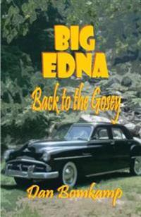 Big Edna: Return to the Gosey