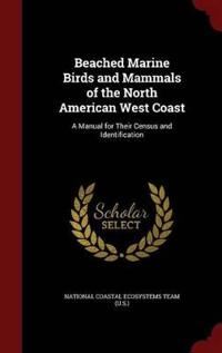 Beached Marine Birds and Mammals of the North American West Coast