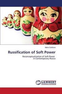 Russification of Soft Power