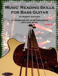 Music Reading Skills for Bass Guitar Level 2