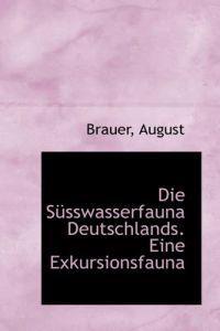 Die Susswasserfauna Deutschlands. Eine Exkursionsfauna