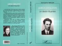 Jurgis smalstys. un destin lituanien