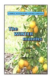 Simple Gardening Guide: Winter
