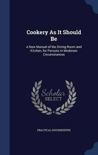 Cookery as It Should Be