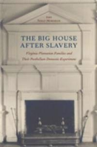 Big House after Slavery