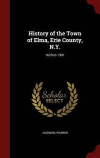 History of the Town of Elma, Erie County, N.Y.
