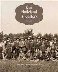Our Hadeland Ancestors - Volume 1