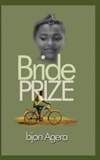 Bride Prize: Farmer's Pride