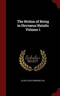 The Notion of Being in Hervaeus Natalis; Volume 1