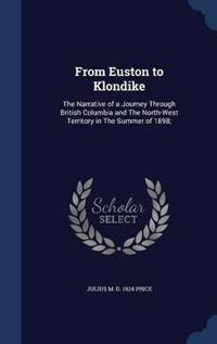 From Euston to Klondike