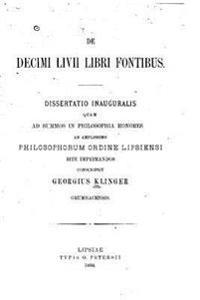 de Decimi LIVII Libri Fontibus