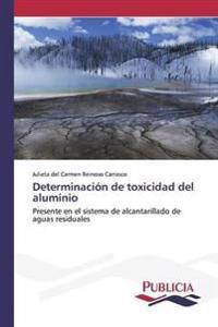 Determinacion de Toxicidad del Aluminio