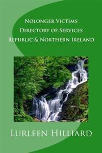Nolonger Victims - Republic & Northern Ireland - Directory of Services