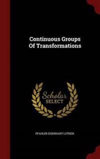 Continuous Groups of Transformations