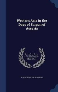 Western Asia in the Days of Sargon of Assyria