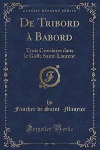 de Tribord A Babord
