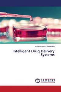 Intelligent Drug Delivery Systems