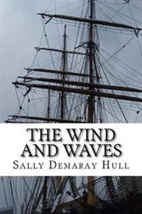 The Wind and Waves