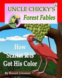 How Scarlet Ibis Got His Color