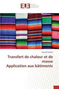 Transfert de Chaleur Et de Masse Application Aux Batiments