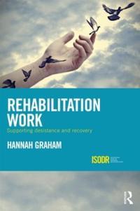 Rehabilitation Work