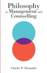 Philosophy in Management and Counselling