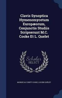 Clavis Synoptica Hymenomycetum Europaeorum, Conjunctis Studiis Scripserunt M.C. Cooke Et L. Quelet