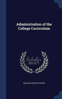 Administration of the College Curriculum