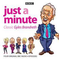 Just a Minute: Classic Gyles Brandreth: Four Episodes of the Much-Loved Comedy Panel Game