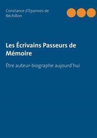 Les Écrivains Passeurs de Mémoire