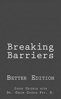 Breaking Barriers: Better Edition