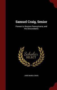 Samuel Craig, Senior