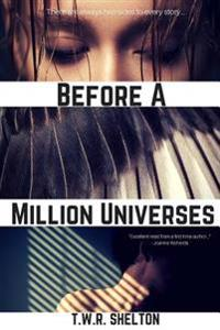 Before a Million Universes