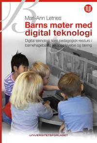 Barns møter med digital teknologi - Mari-Ann Letnes | Inprintwriters.org