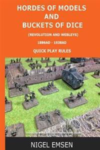 Hordes of Models and Buckets of Dice (Wargames Rules): Revolution and Webley's