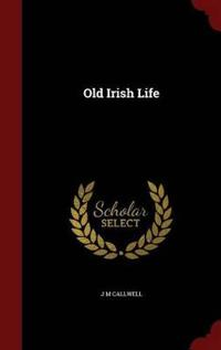 Old Irish Life