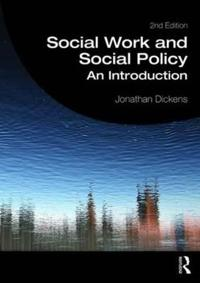 Social Work and Social Policy: An Introduction
