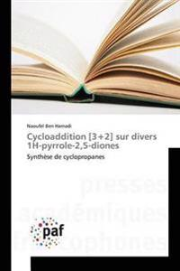 Cycloaddition [3]2] Sur Divers 1h-Pyrrole-2,5-Diones
