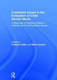 Contested Issues in the Evaluation of Child Sexual Abuse