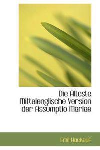 Die Alteste Mittelenglische Version Der Assumptio Mariae