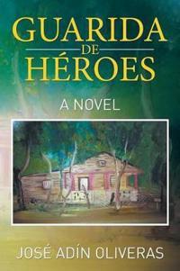 Guarida de héroes