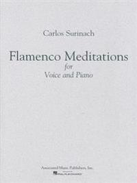 Flamenco Meditations for Voice and Piano
