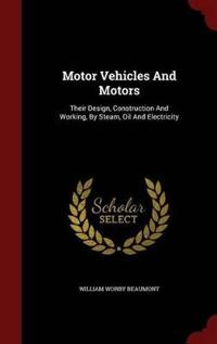 Motor Vehicles and Motors