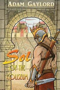 Sol of the Coliseum
