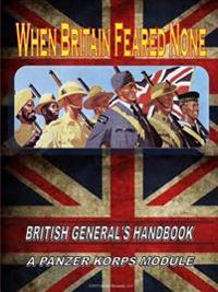 When Britain Feared None