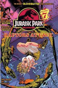 Jurassic Park Vol. 7: Raptors Attack!