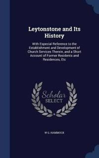 Leytonstone and Its History