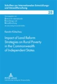 Impact of Land Reform Strategies on Rural Poverty in the Commonwealth of Independent States